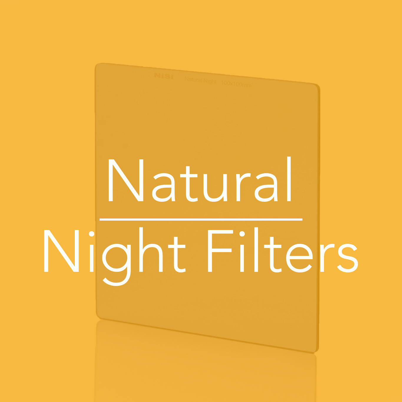 NiSi Filters Australia - Natural Night Filters